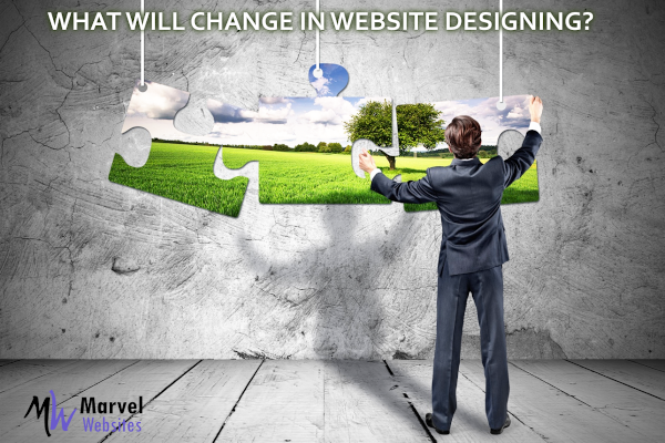 Website designing – What will change in next 2 years?